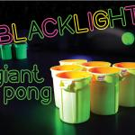 Blacklight Giant Pong Buckets and Ball